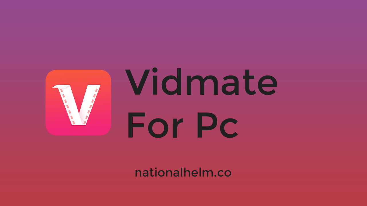 How To Download Vidmate For Pc