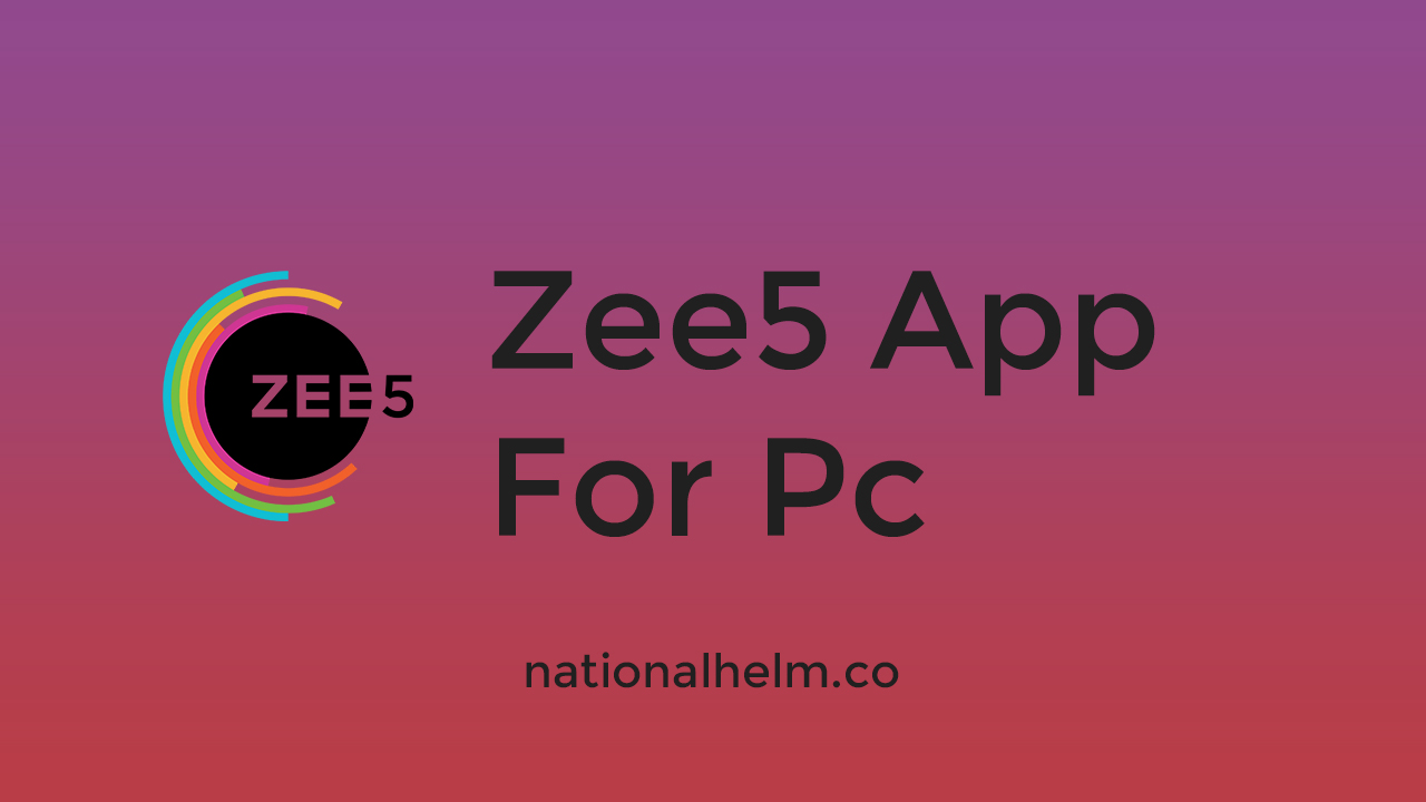 Zee5 App Download For Pc